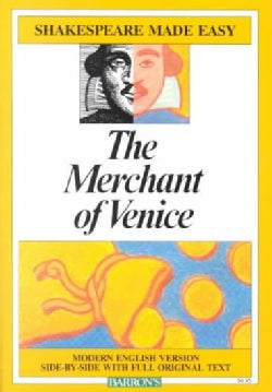 The Merchant of Venice: Modern English Version Side-By-Side With Full Original Text (Paperback)
