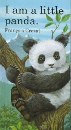 I Am a Little Panda (Hardcover)
