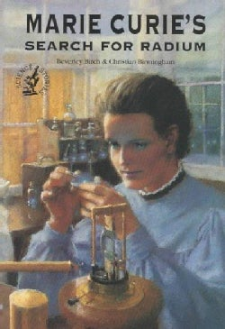 Marie Curie's Search for Radium (Paperback)