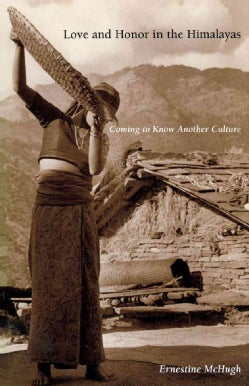 Love and Honor in the Himalayas: Coming to Know Another Culture (Paperback)