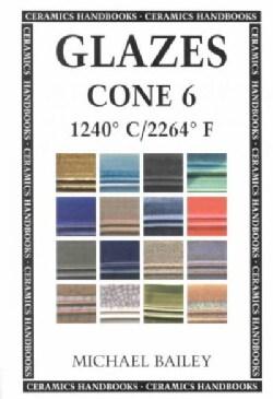 Glazes Cone 6: 1240 C / 2264 F (Paperback)