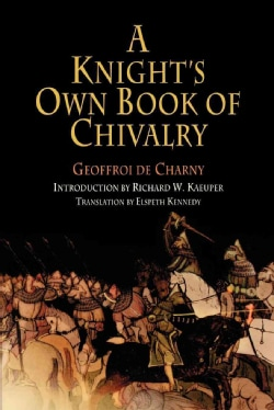 A Knight's Own Book Of Chivalry (Paperback)