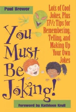 You Must Be Joking: Lots of Cool Jokes (Hardcover)