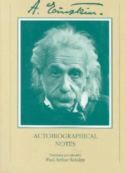Autobiographical Notes: A Centennial Edition (Paperback)