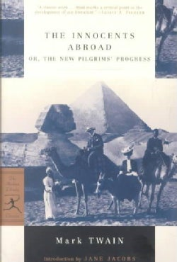 The Innocents Abroad: Or the New Pilgrims' Progress (Paperback)