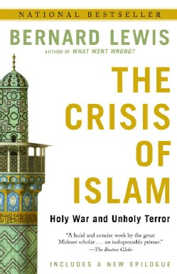 The Crisis of Islam: Holy War and Unholy Terror (Paperback)