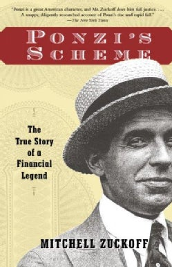 Ponzi's Scheme: The True Story of a Financial Legend (Paperback)
