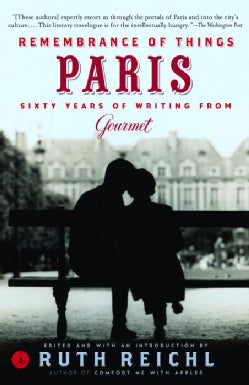 Remembrance of Things Paris: Sixty Years of Writing from Gourmet (Paperback)