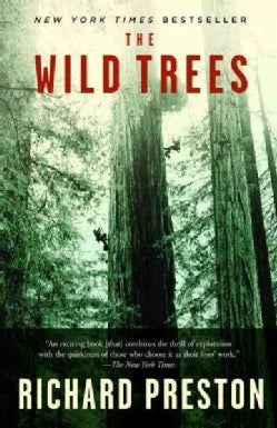 The Wild Trees: A Story of Passion and Daring (Paperback)