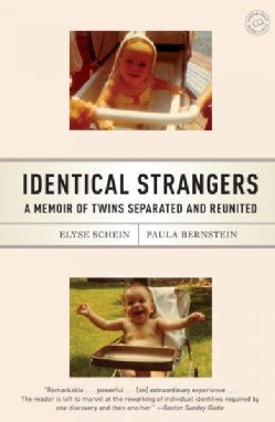 Identical Strangers: A Memoir of Twins Separated and Reunited (Paperback)
