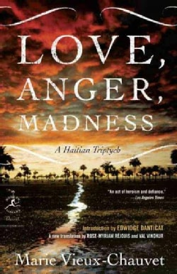 Love, Anger, Madness: A Haitian Triptych (Paperback)