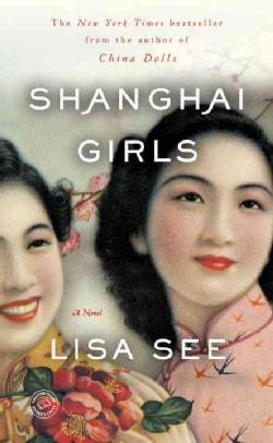 Shanghai Girls (Paperback)