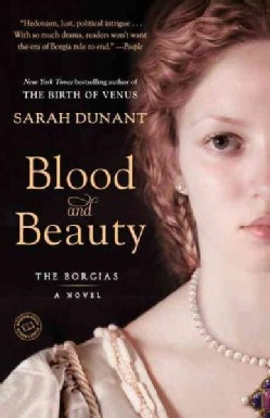 Blood and Beauty: The Borgias (Paperback)