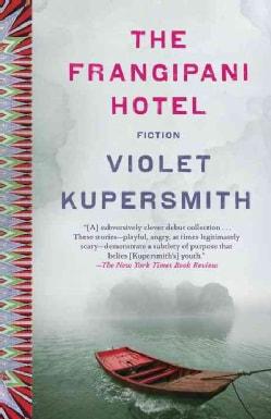 The Frangipani Hotel: Stories (Paperback)