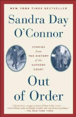 Out of Order: Stories from the History of the Supreme Court (Paperback)