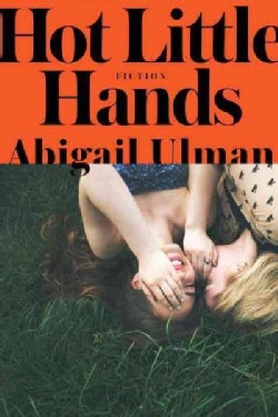 Hot Little Hands (Hardcover)