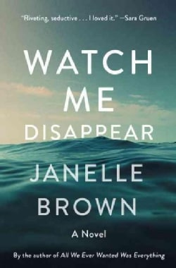 Watch Me Disappear (Hardcover)