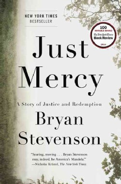 Just Mercy: A Story of Justice and Redemption (Hardcover)