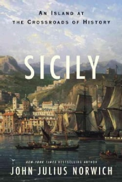 Sicily: An Island at the Crossroads of History (Hardcover)