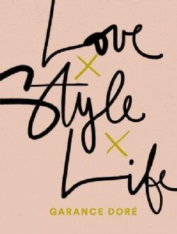 Love x Style x Life (Paperback)