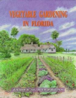 Vegetable Gardening in Florida (Paperback)