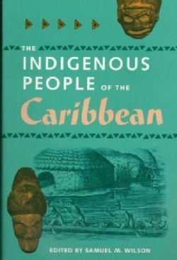 The Indigenous People of the Caribbean (Paperback)