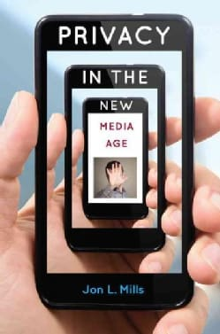 Privacy in the New Media Age (Hardcover)
