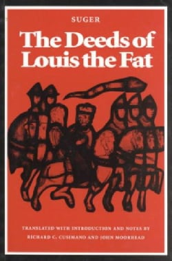 The Deeds of Louis the Fat (Paperback)