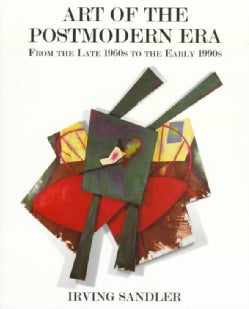 Art of the Postmodern Era: From the Late 1960s to the Early 1990s (Paperback)