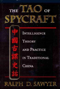 The Tao of Spycraft: Intelligence Theory and Practice in Traditional China (Paperback)