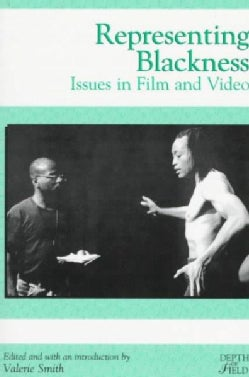 Representing Blackness: Issues in Film and Video (Paperback)