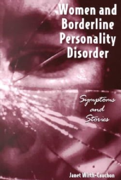 Women and Borderline Personality Disorder: Symptoms and Stories (Paperback)