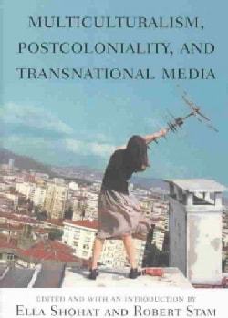 Multiculturalism, Postcoloniality and Transnational Media (Paperback)