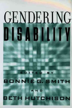 Gendering Disability (Paperback)