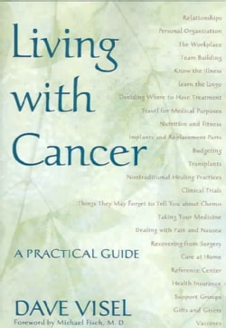 Living With Cancer: A Practical Guide (Paperback)