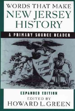 Words That Make New Jersey History: A Primary Source Reader (Paperback)