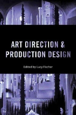 Art Direction and Production Design (Paperback)