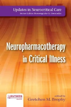Neuropharmacotherapy in Critical Illness (Paperback)