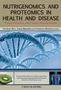 Nutrigenomics and Proteomics in Health and Disease (Book)