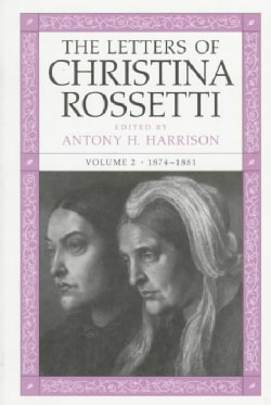 The Letters of Christina Rossetti: 1874-1881 (Hardcover)