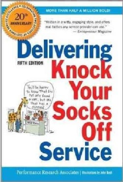 Delivering Knock Your Socks Off Service: 20th Anniversary Edition (Paperback)