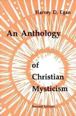 An Anthology of Christian Mysticism (Paperback)