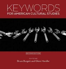 Keywords for American Cultural Studies (Paperback)