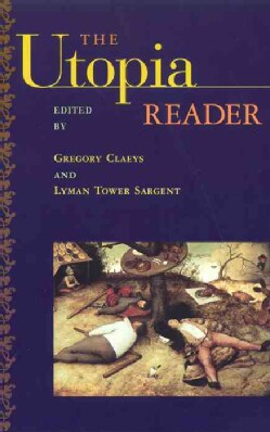 The Utopia Reader (Paperback)