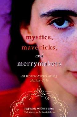 Mystics, Mavericks, And Merrymakers (Paperback)