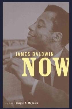 James Baldwin Now (Paperback)