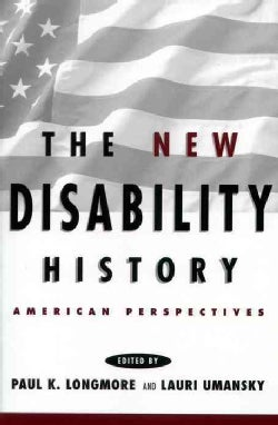 The New Disability History: American Perspectives (Paperback)