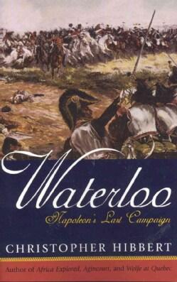 Waterloo: Napoleon's Last Campaign (Paperback)