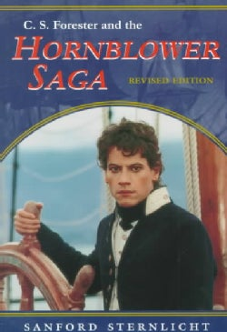 C.S. Forester and the Hornblower Saga (Paperback)