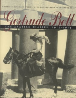 Gertrude Bell: The Arabian Diaries, 1913-1914 (Hardcover)